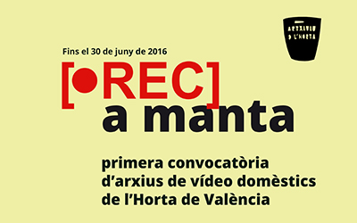 Rec a Manta: first call for domestic archives