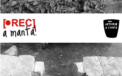 III Rec a Manta: Vídeo y memoria de la Huerta